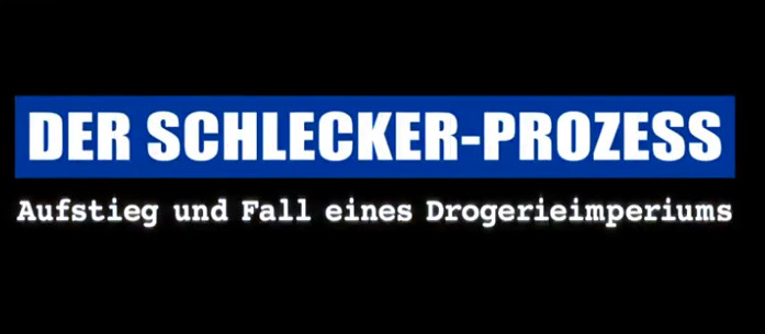 Der Prozess um Anton Schlecker